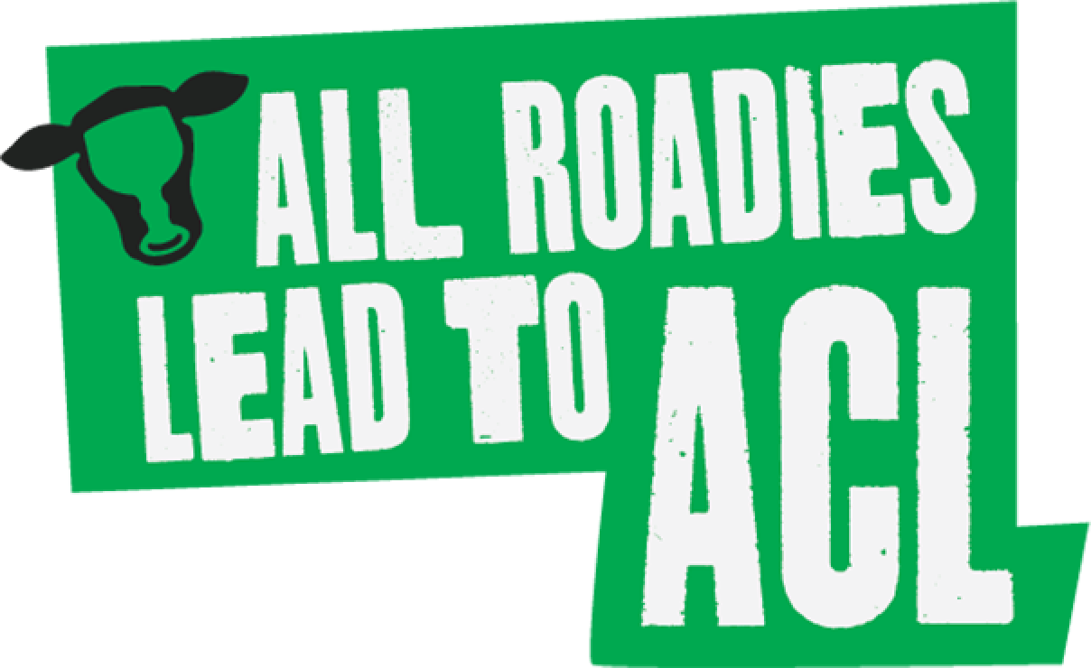 All roadies lead to ACL.