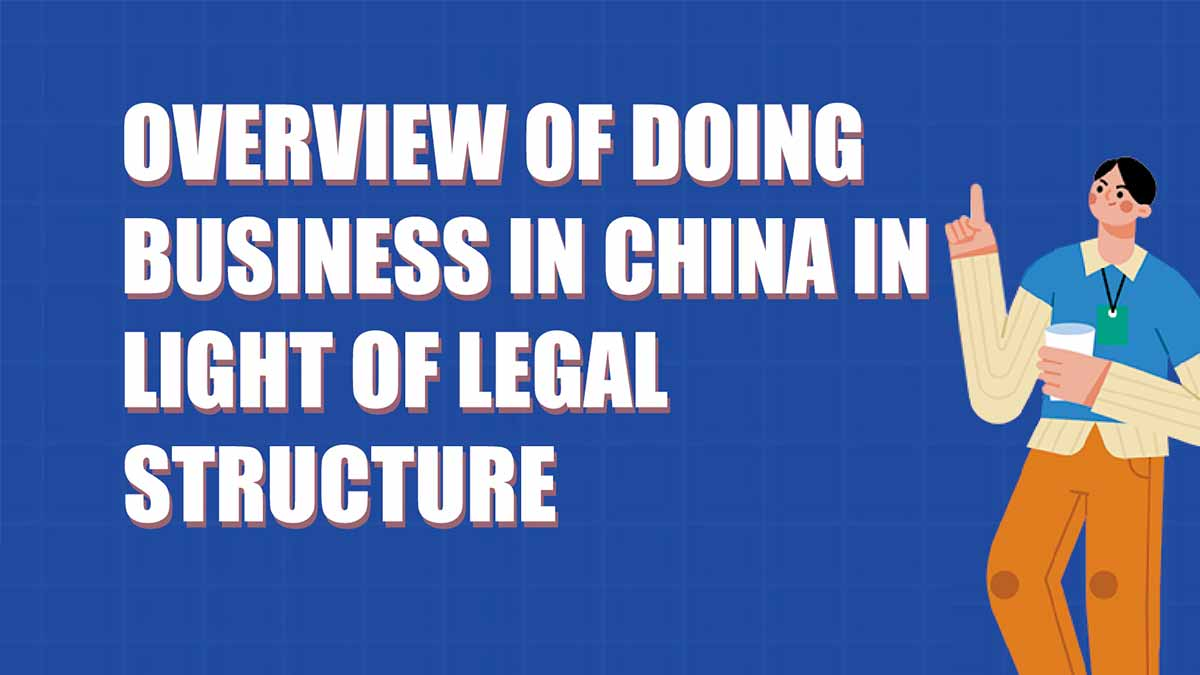 Doing Business in China from Legal Perspective