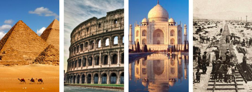 4 pictures including Gizeh Pyramids, Colisseum, Taj Mahal and US Rail construction