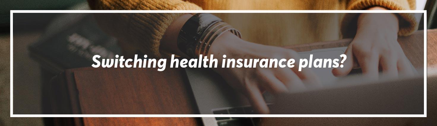Switching-health-insurance-plans-horizontalr
