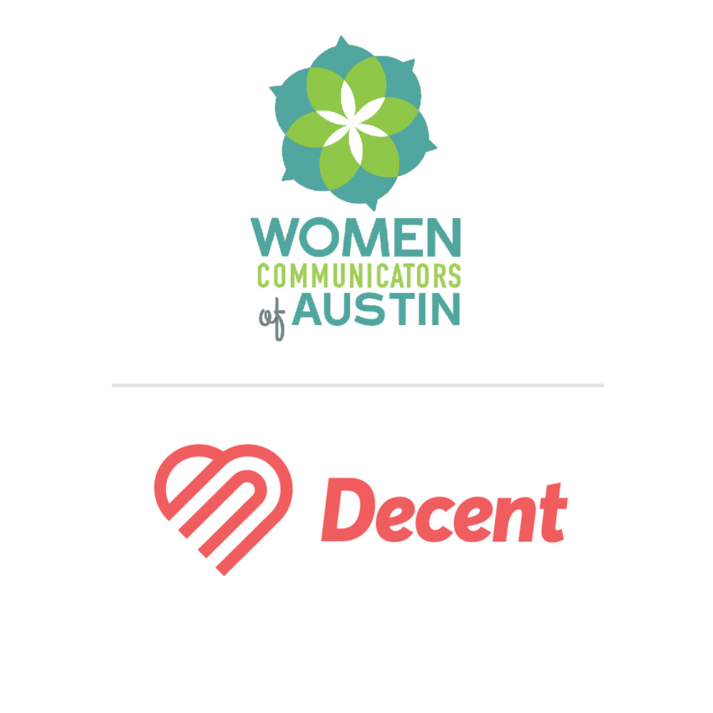 Decent has partnered with one of Austin's oldest and most prolific women's groups. Here's why the WCA and Decent work so well together