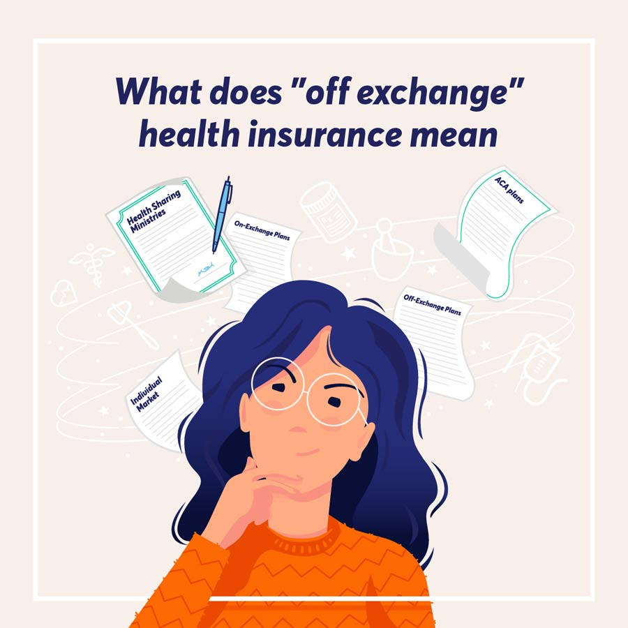 """As you're looking into your health insurance options - you've probably heard """"on exchange"""" and """"off exchange"""" terms, here's what they mean"""