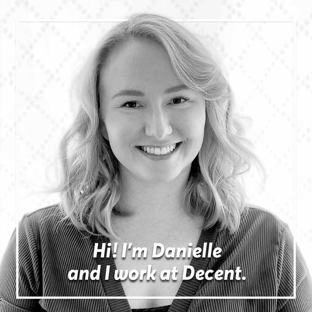 I'm Decent's Customer Service Lead. My role...