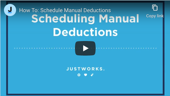 Scheduling Manual Deductions in Justworks