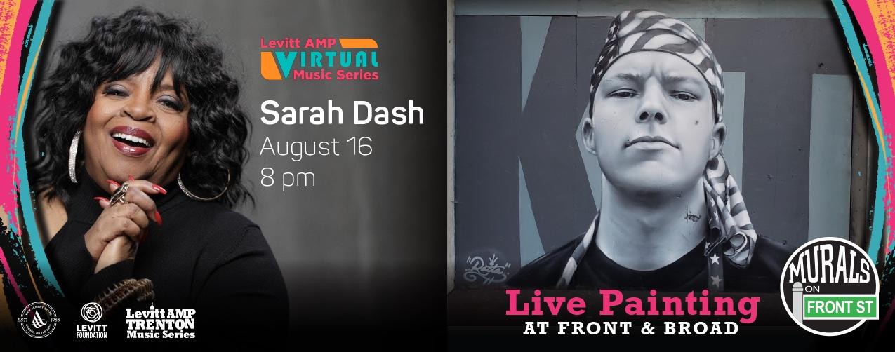 Sarah Dash Virtual Music Series - Live Painting at Front & Broad, Trenton NJ - Murals on Front Street