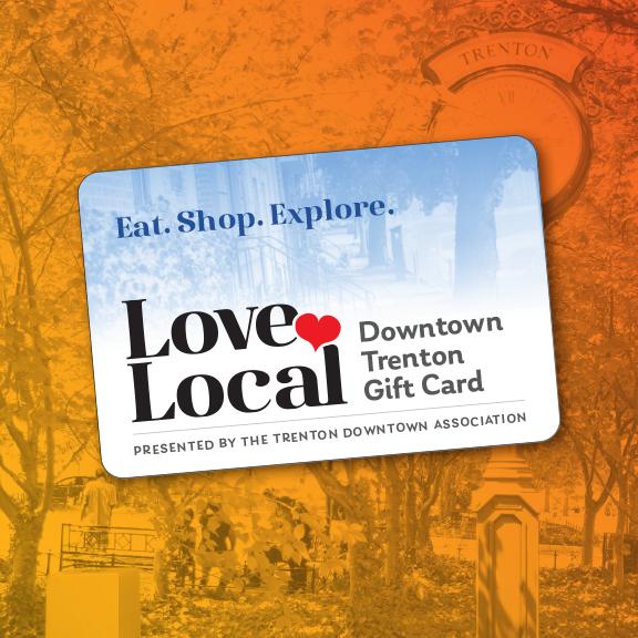 Love Local Gift Card - Downtown Trenton NJ