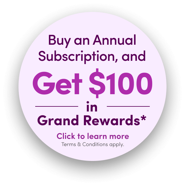 Get $100 in Grand Rewards