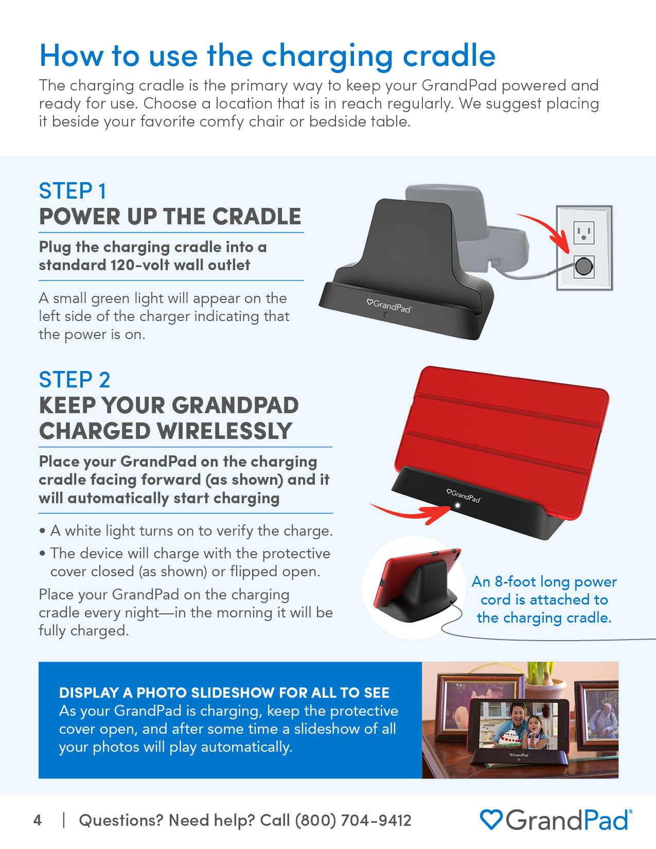Instructions on how to use the charging cradle