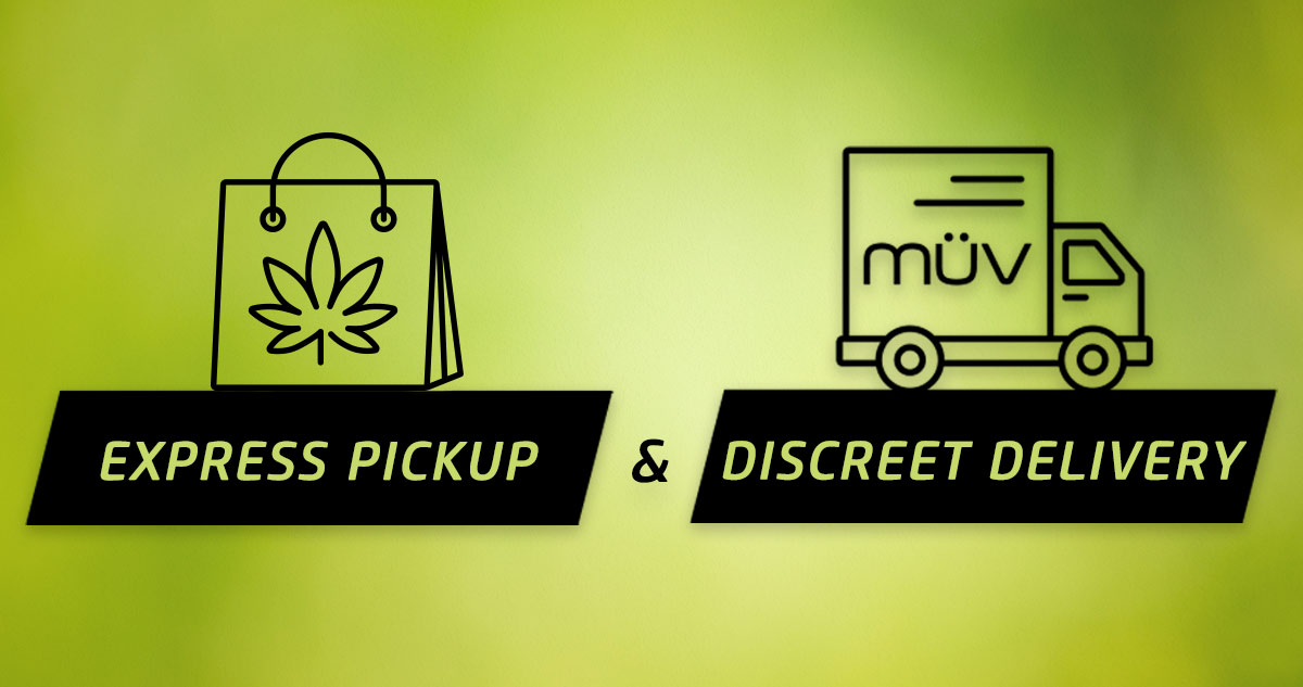 Cannabis Your Way: Delivery And Express Pickup