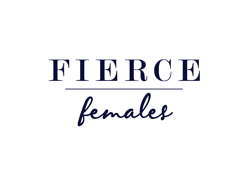 Fierce Females | Women's Health and Wealth