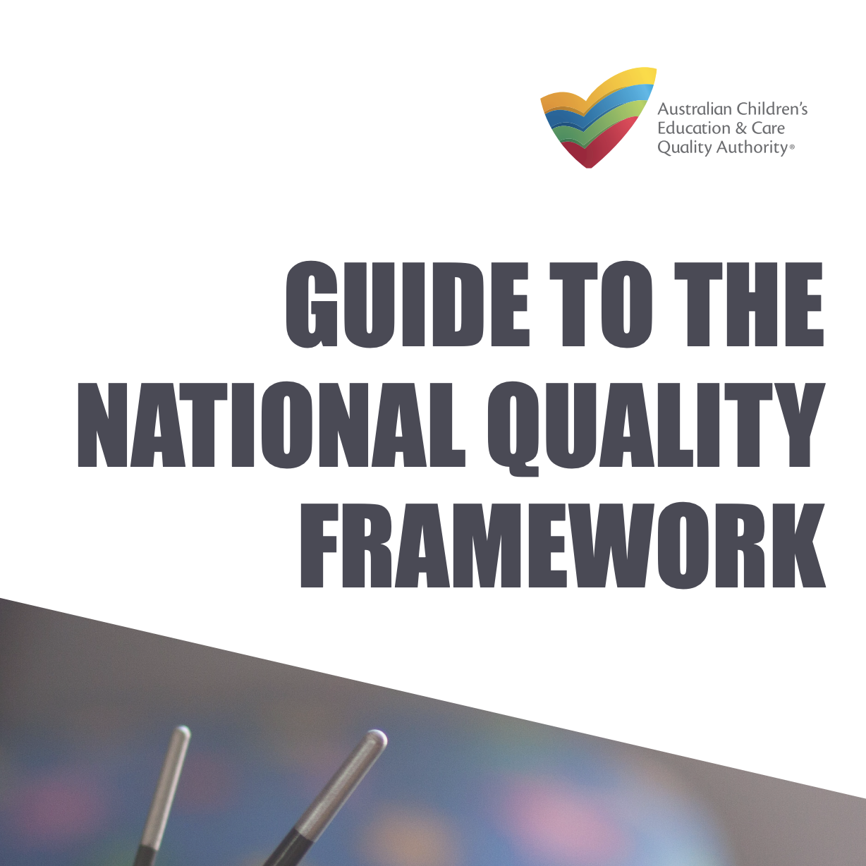 Guide to the National Quality Framework