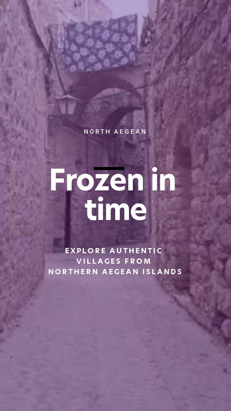 Frozen in time: Molyvos, Lesvos