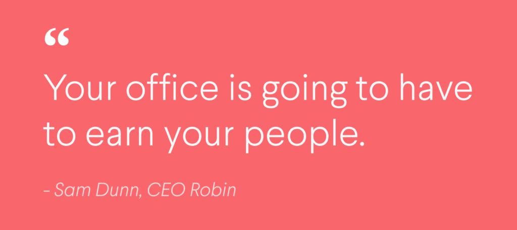 Tech execs weigh in on the workplace post-COVID-19 | Robin