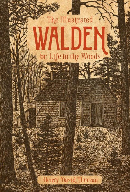 the illustrated walden or, life in the woods henry david thoreau | paradise found santa barbara