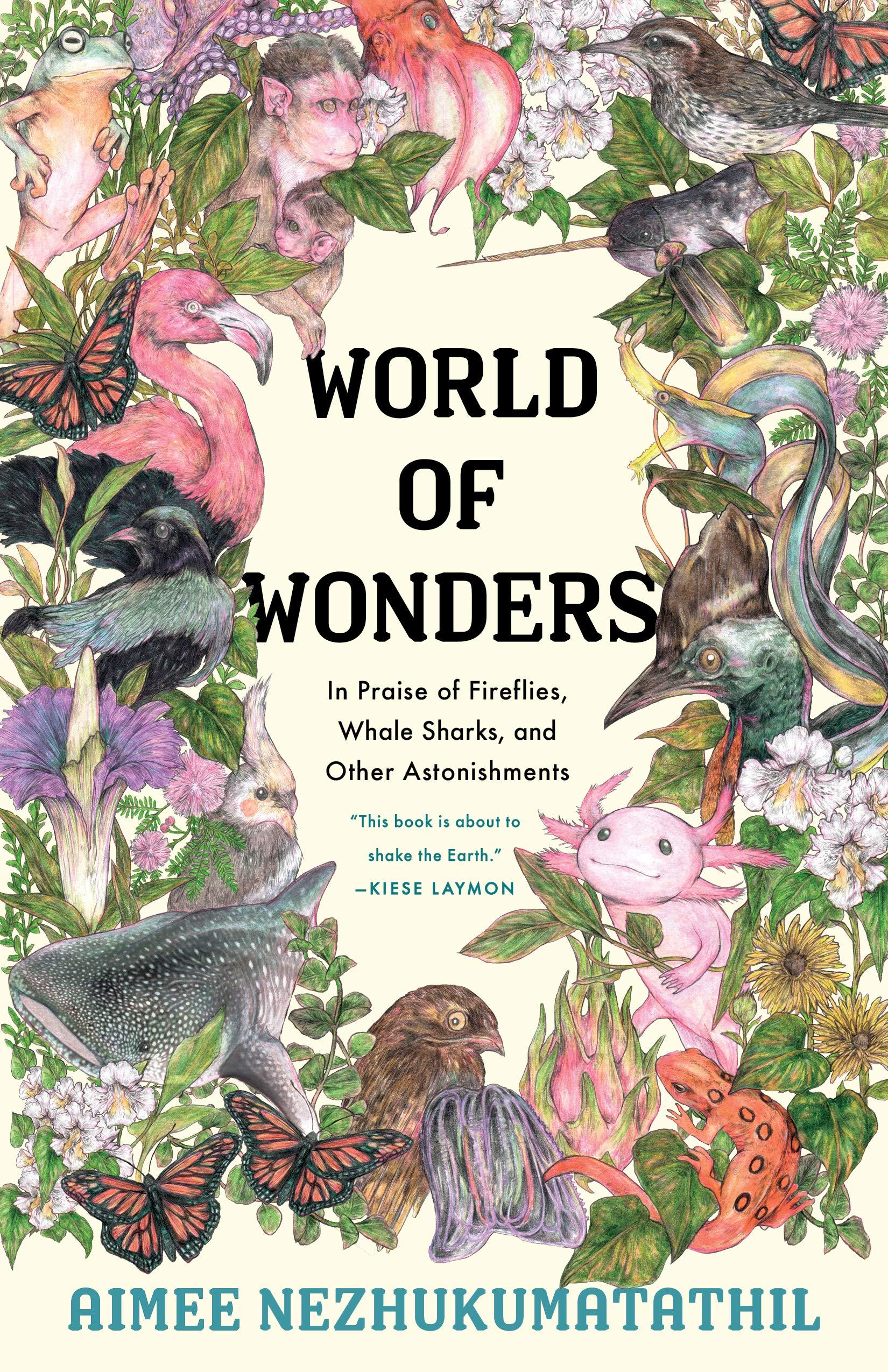 world of wonders by aimee nezhukumatathil | paradise found santa barbara