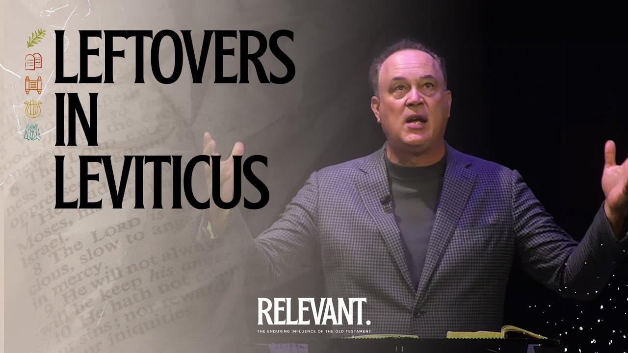 Leftovers in Leviticus