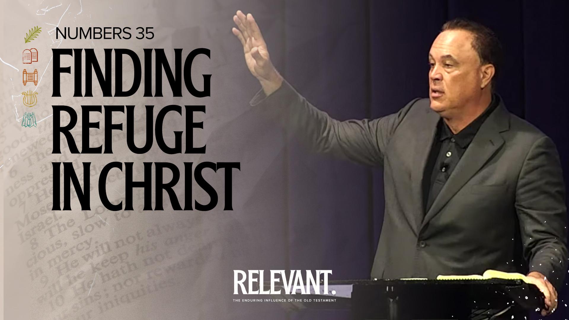 Finding Refuge in Christ