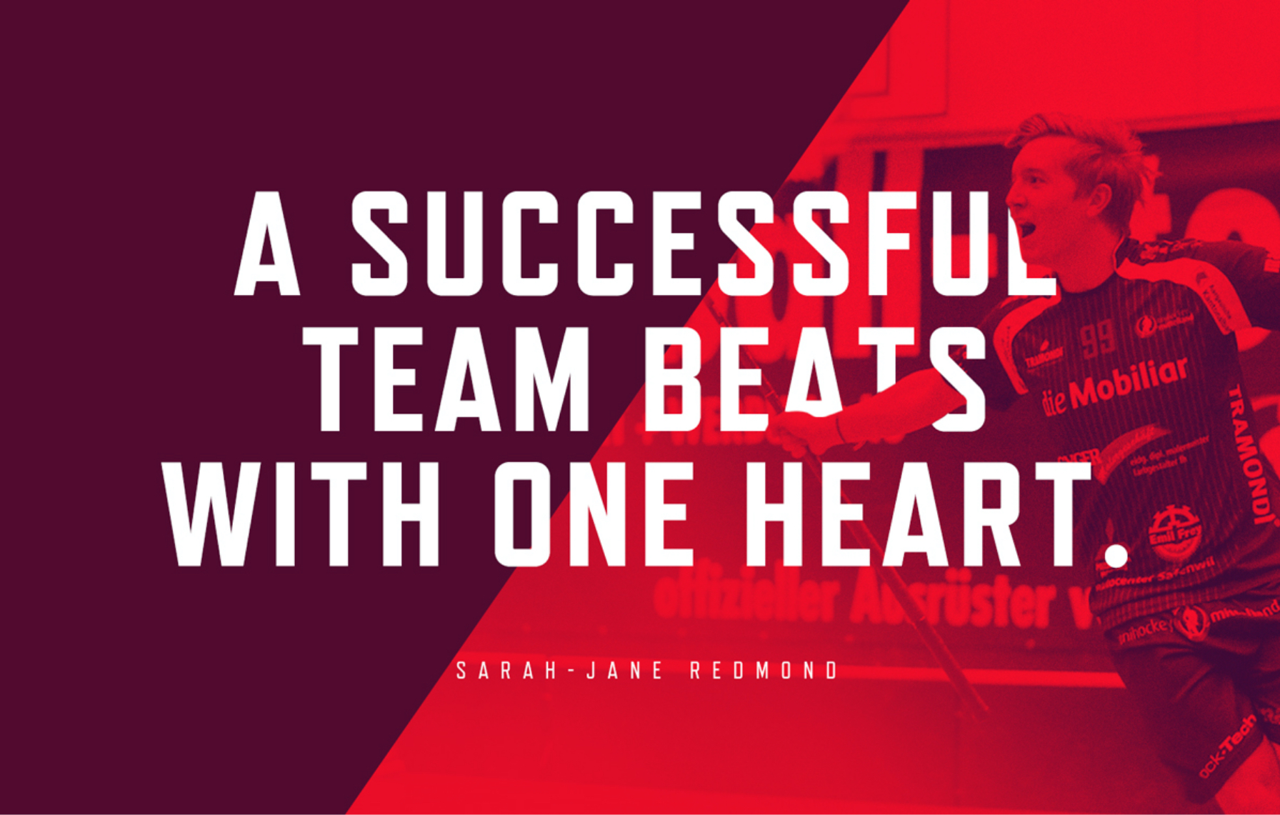 A Succesfull team beats with one heart