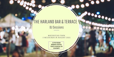 The Harland Bar & Terrace DJ Sessions