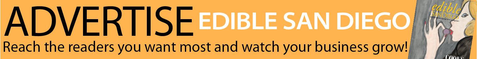 Edible San Diego - Advertise