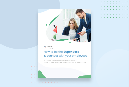 How to be the Super Boss and connect with Your employees