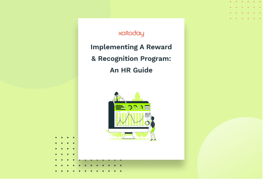 Implementing a reward & recognition program: An HR guide