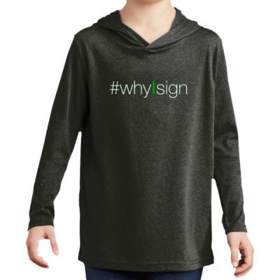 #whyIsign Youth LS Hoodie