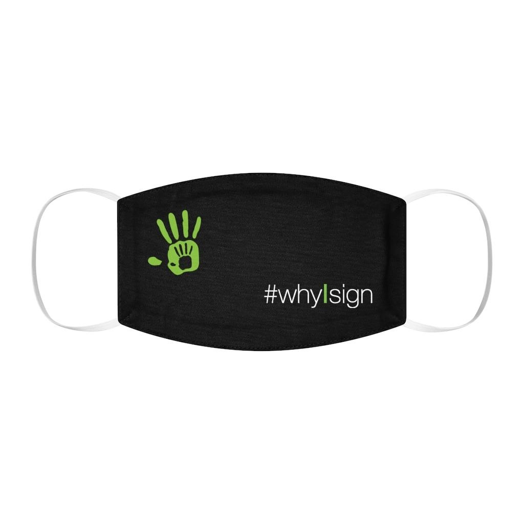 #whyIsign Face Mask