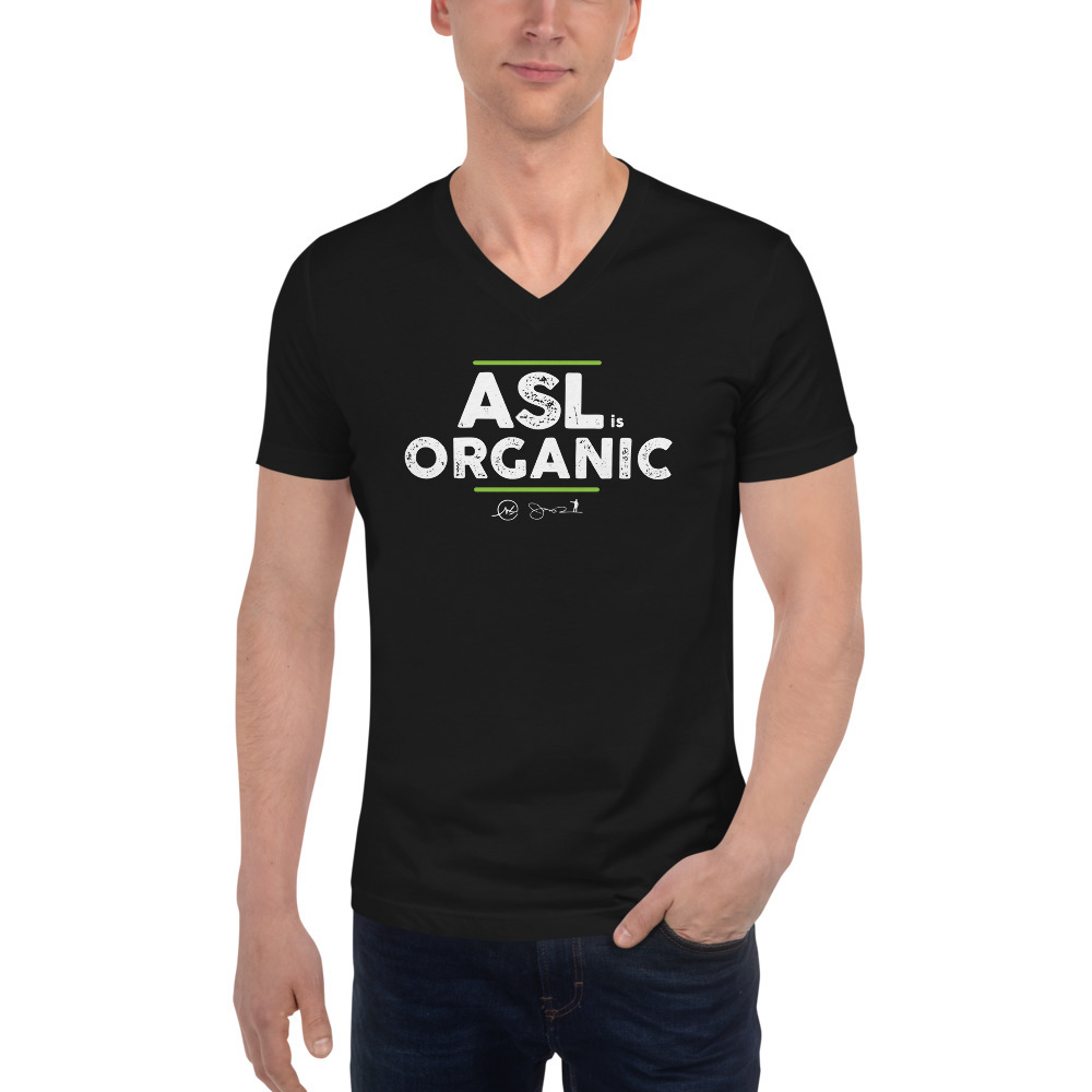 ASL is Organic Unisex V-Neck T-Shirt