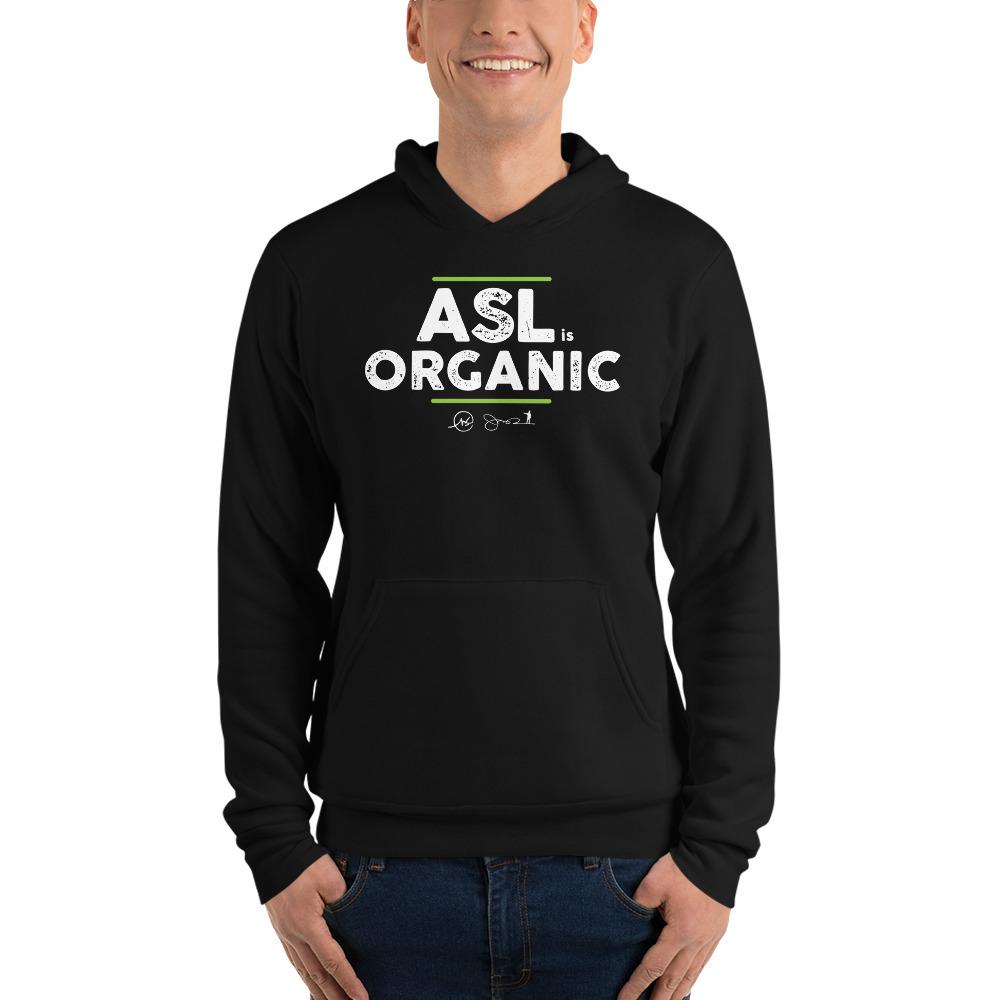 ASL is Organic Unisex Hoodie