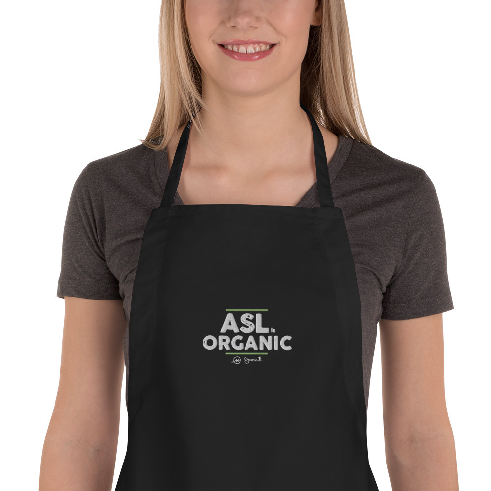 ASL is Organic Embroidered Apron