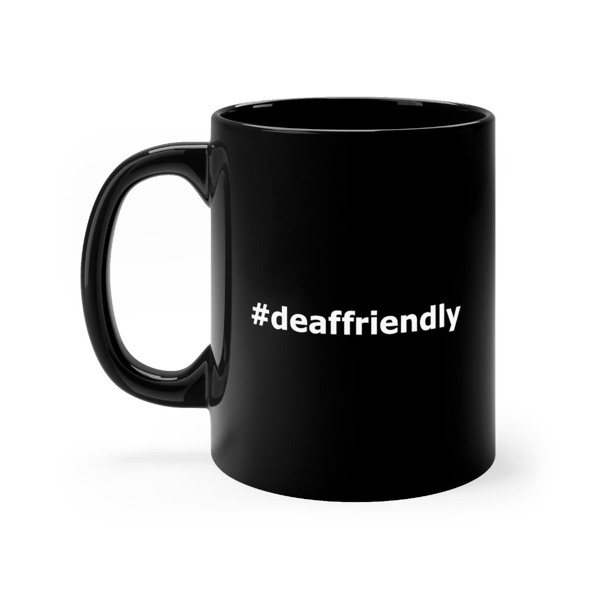 #deaffriendly BLACK MUG