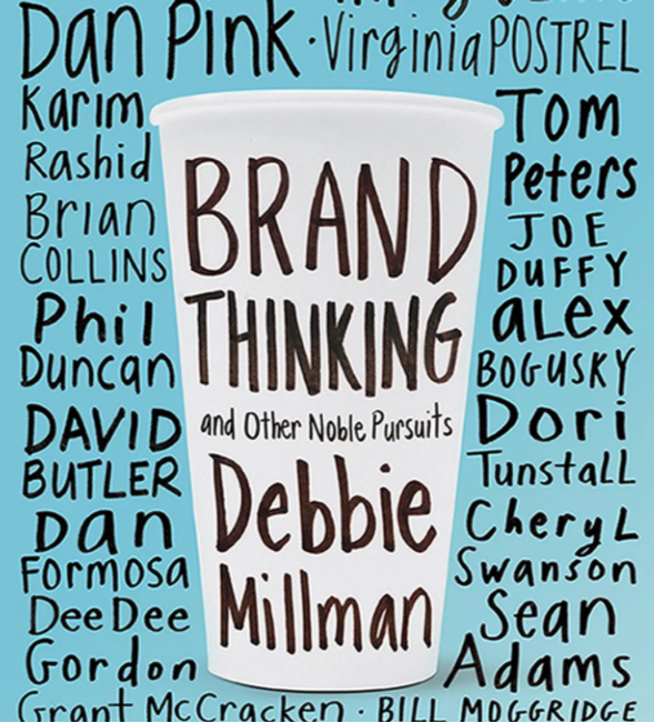 """Cover of """"brand thinking and other noble pursuits"""" by Debbie Millman.N"""