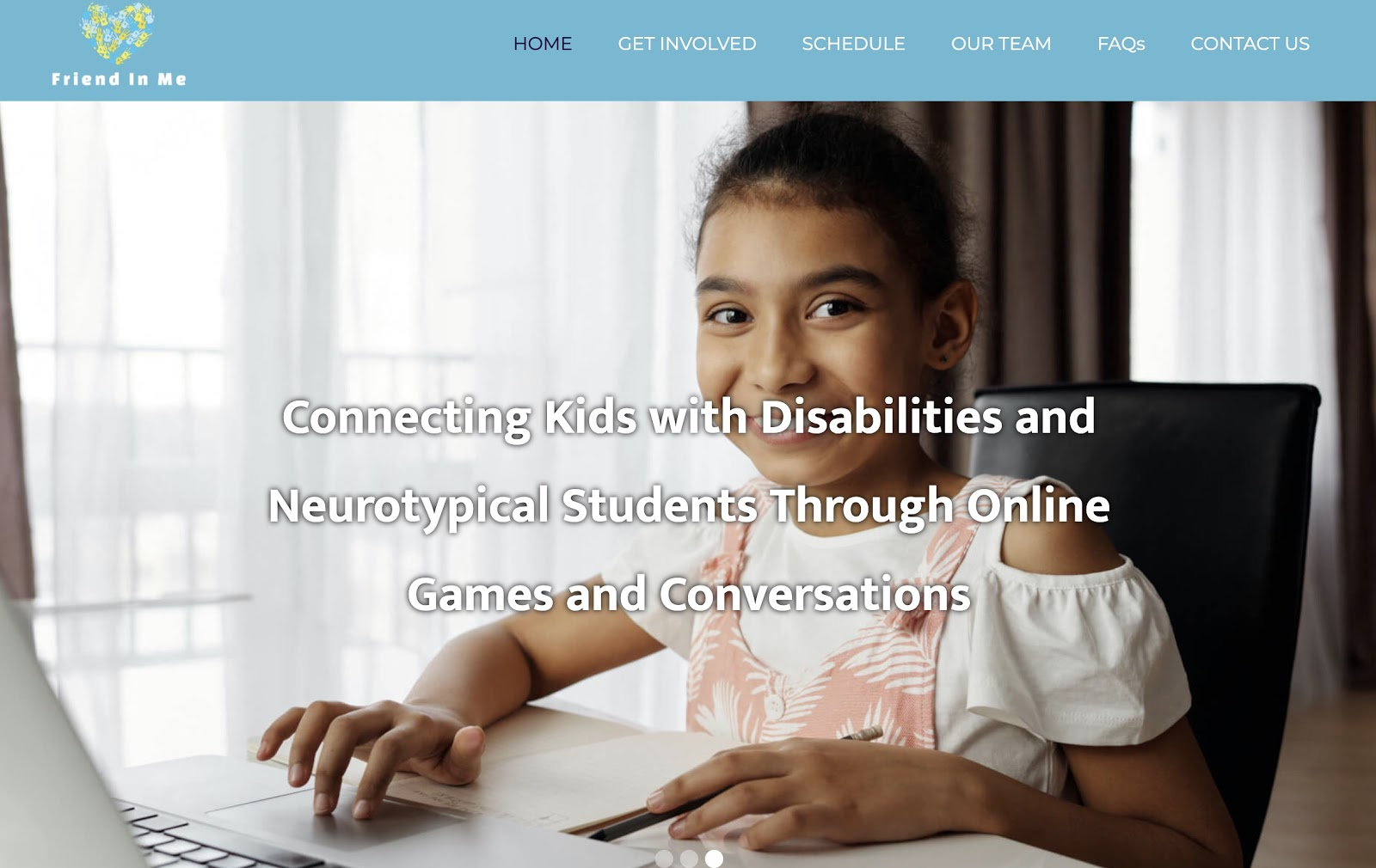 Friend in Me's homepageshowing a child on a computer and text explaining their mission to connect kids with disabilities to neurotypical students through online games and conversation.