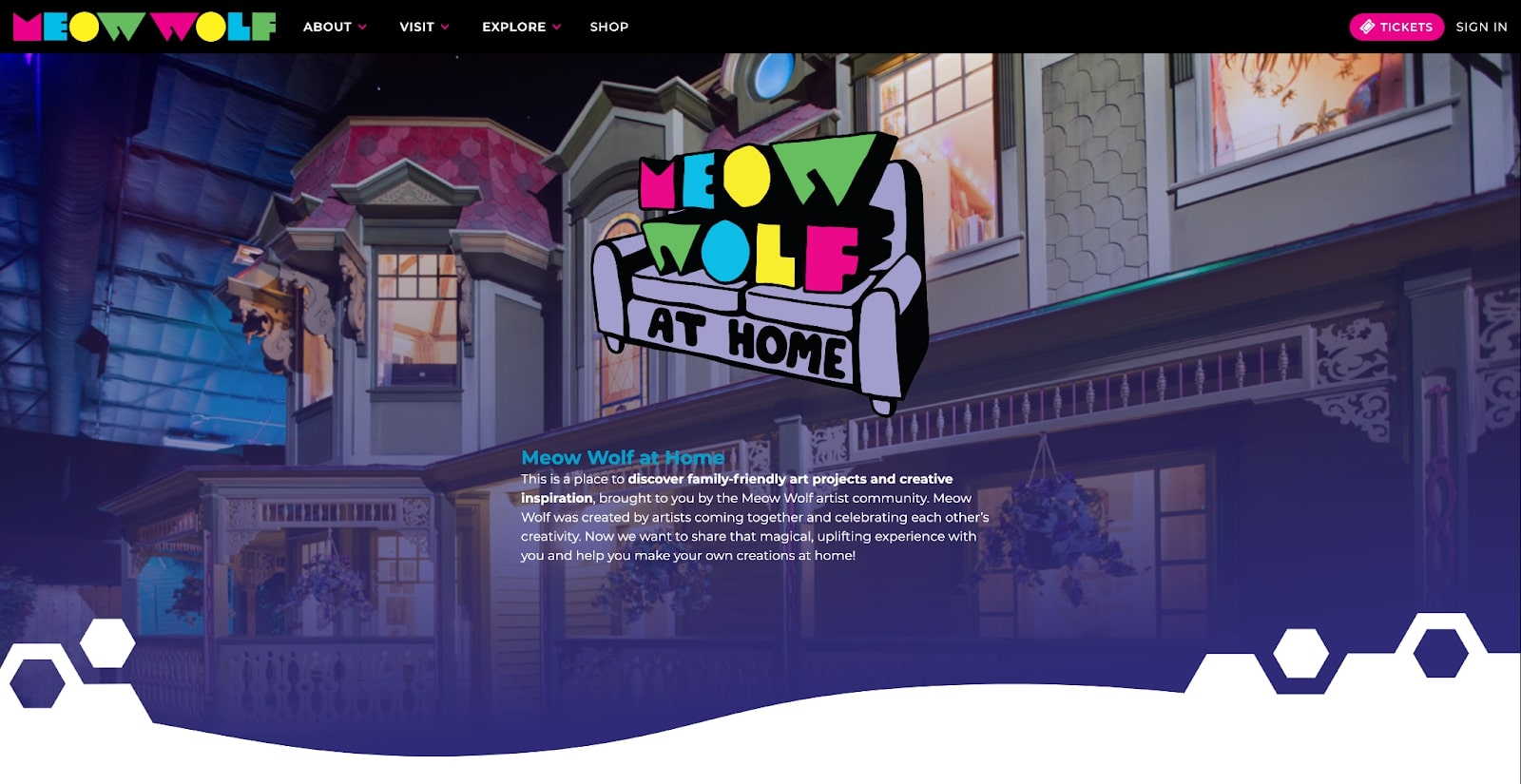 A view of Meow Wolf At Home.