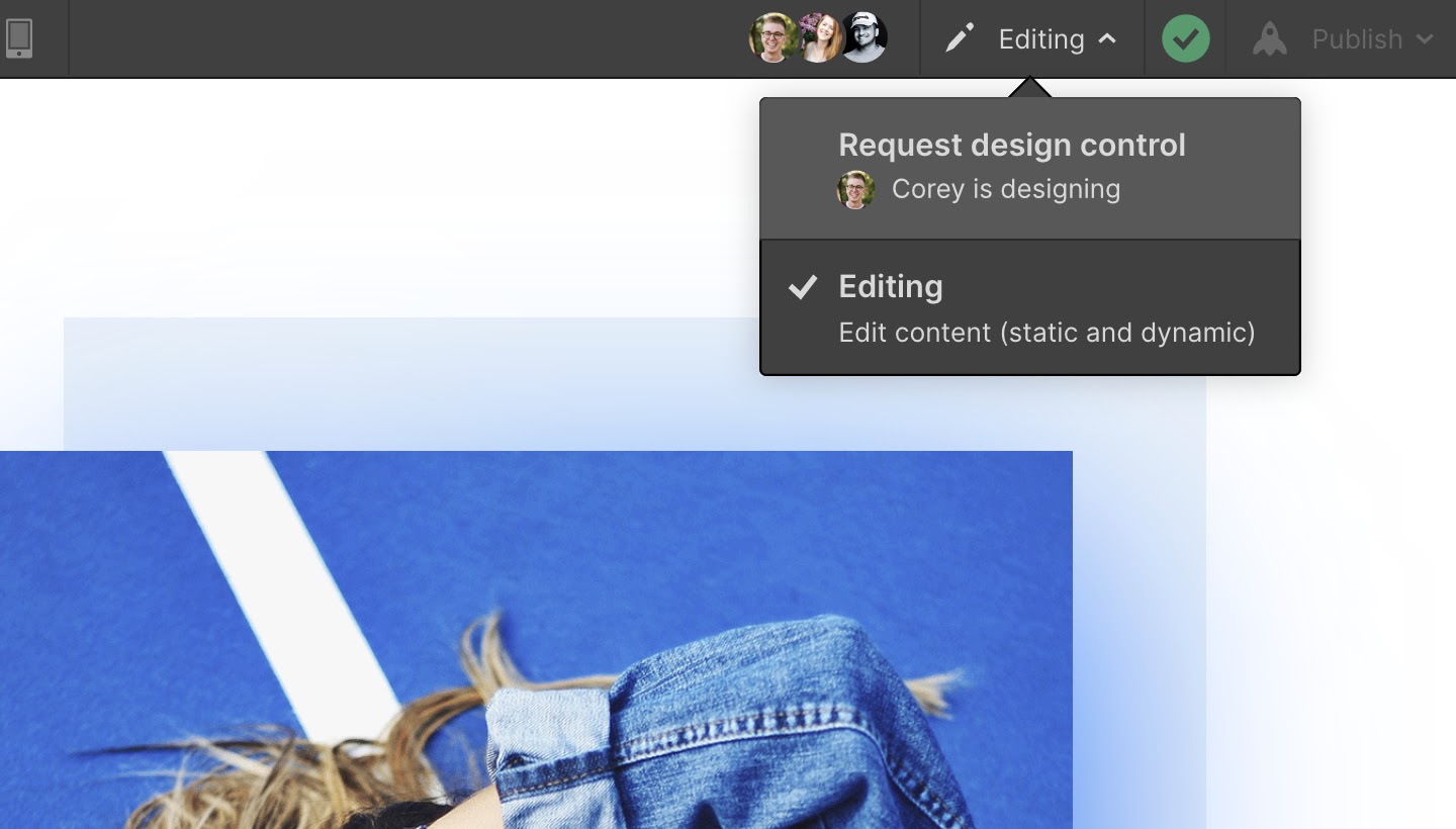 Now you can have multiple people inside the Designer and politely request, and hand over, control from one another.