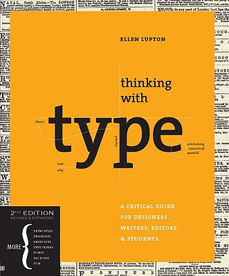 An image of 2. Thinking with Type: A Critical Guide for Designers, Writers, Editors, & Students.