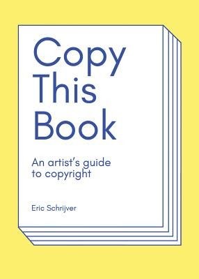 An image of Copy this Book: An Artist's Guide to Copyright.