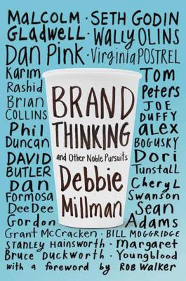 An image of Brand Thinking and Other Noble Pursuits.