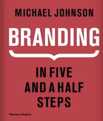 An image of Branding: In Five and a Half Steps.