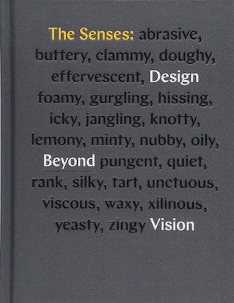 An image of The Senses: Design Beyond Vision.