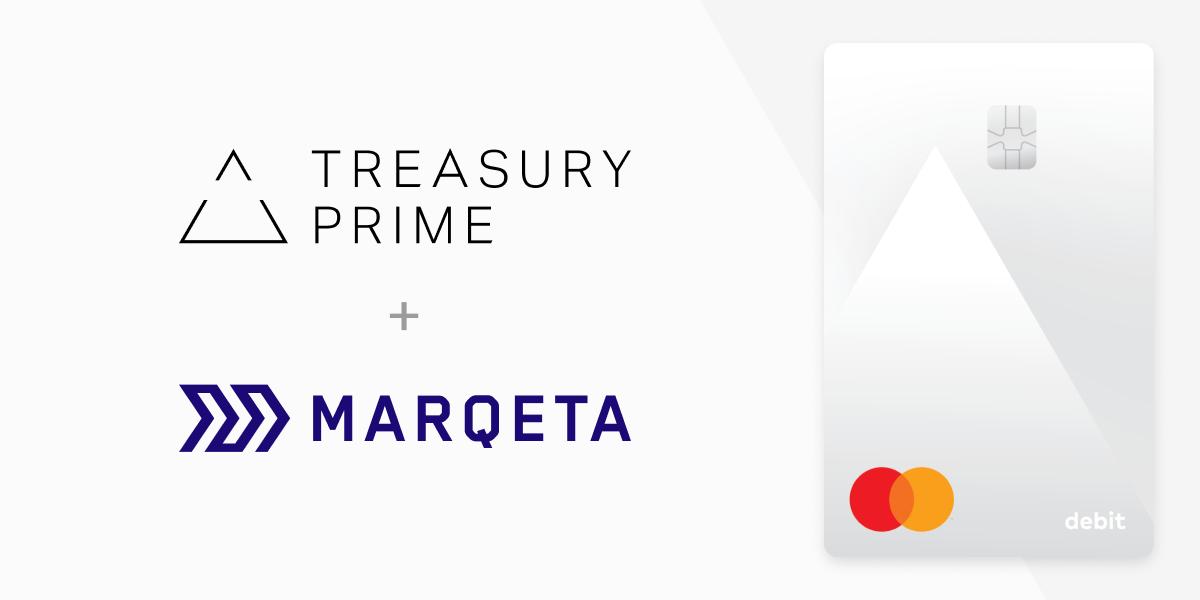 Treasury Prime + Marqeta with debit card