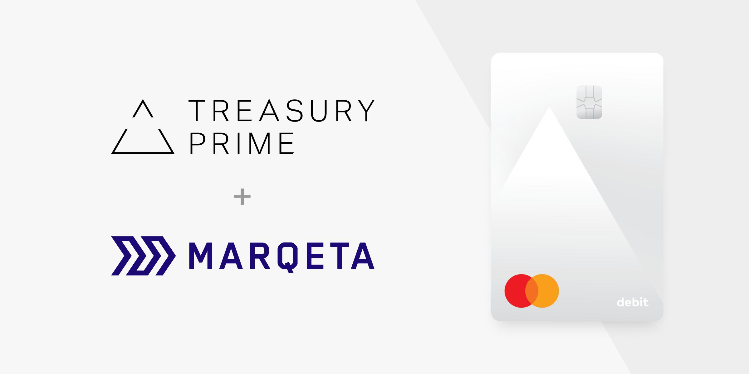 Treasury Prime & Marqeta logos with sample debit card