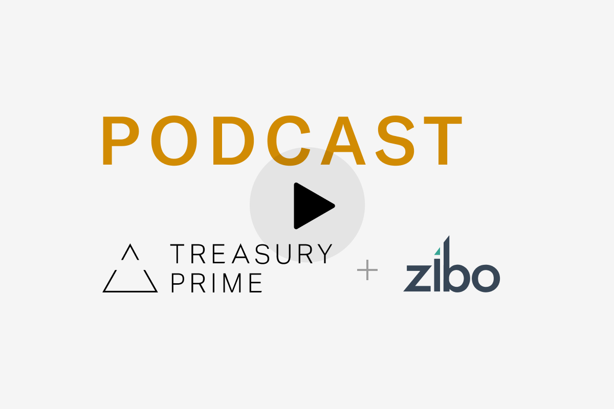 Treasury Prime podcast: Bank on it, with Chris Dean from Treasury Prime and Chris Hsu from Zibo