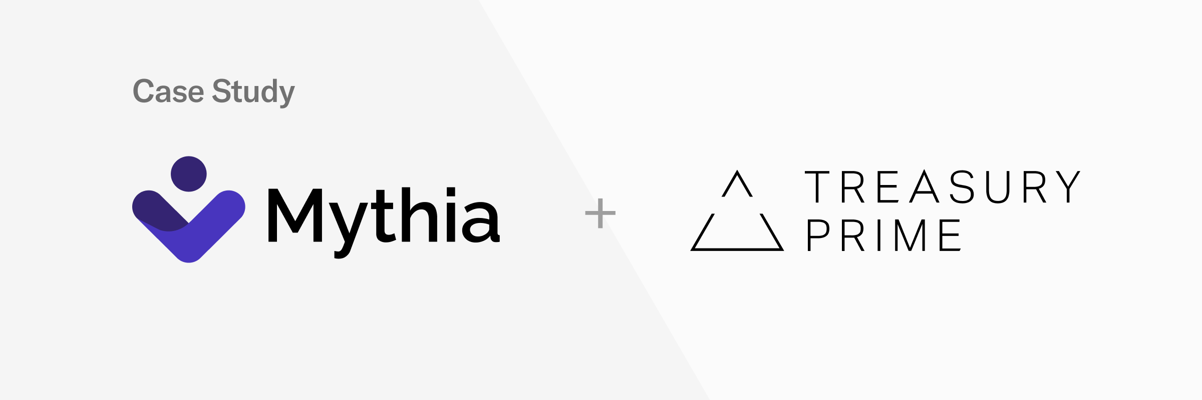 Case Study: Mythia + Treasury Prime