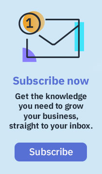 Get the knowledge you need to grow your business, straight to your inbox. Subscribe.