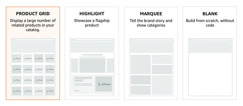 Pre-existing templates for Amazon Brand Stores — Product Grid, Highlight and Marquee. There is also a build from scratch option.