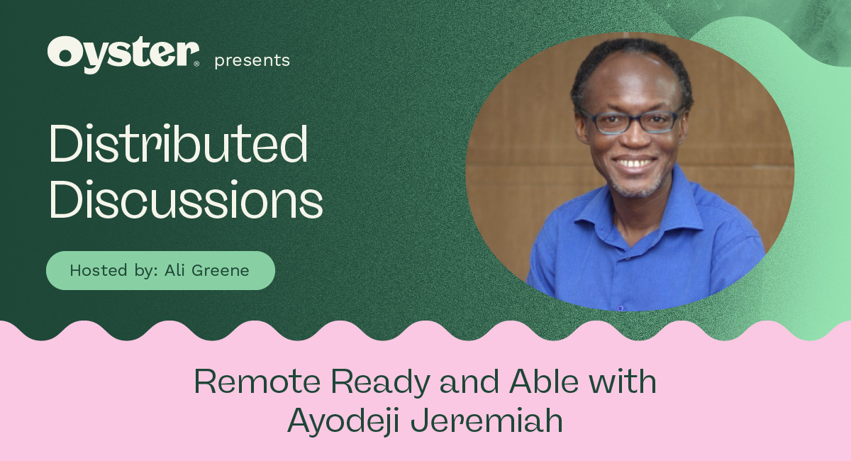 Distributed Discussions episode 1: Remote ready and able with Ayodeji Jeremiah