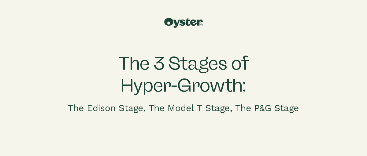 the three states of hyper growth are the edison stage, the model t stage, and the p&g stage