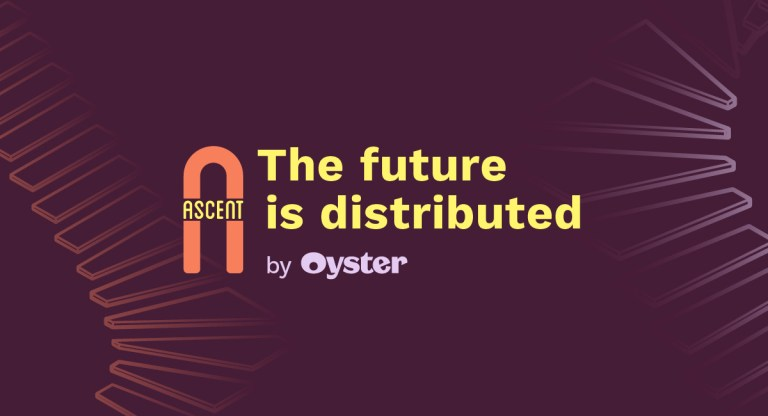 The future of work is here: Our top 7 takeaways from Ascent by Oyster